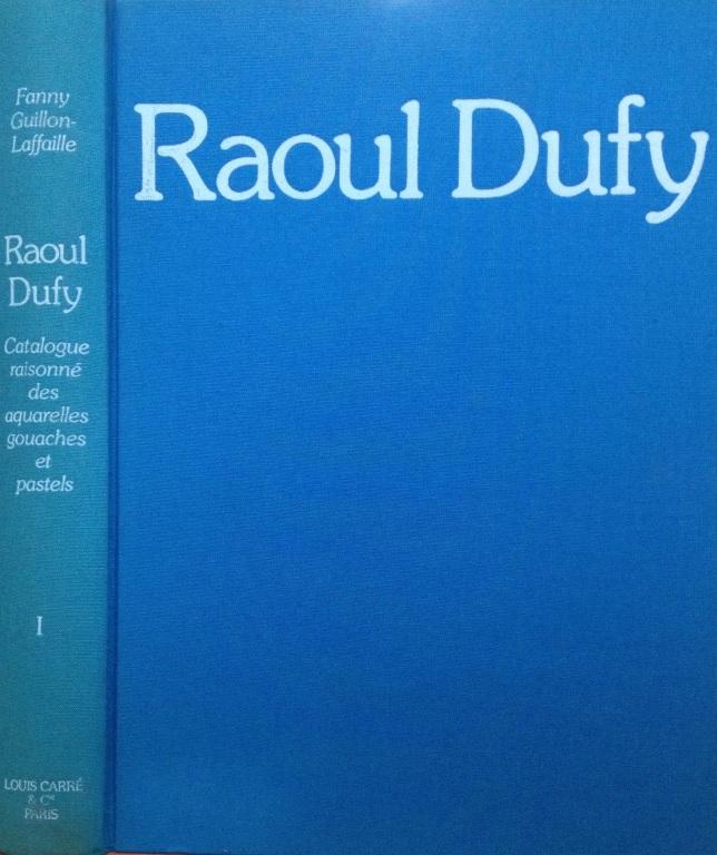 Catalogo Razonado Raoul Dufy acuarela gouache y pastel vol I y II